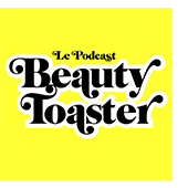 Podcast beauty toaster